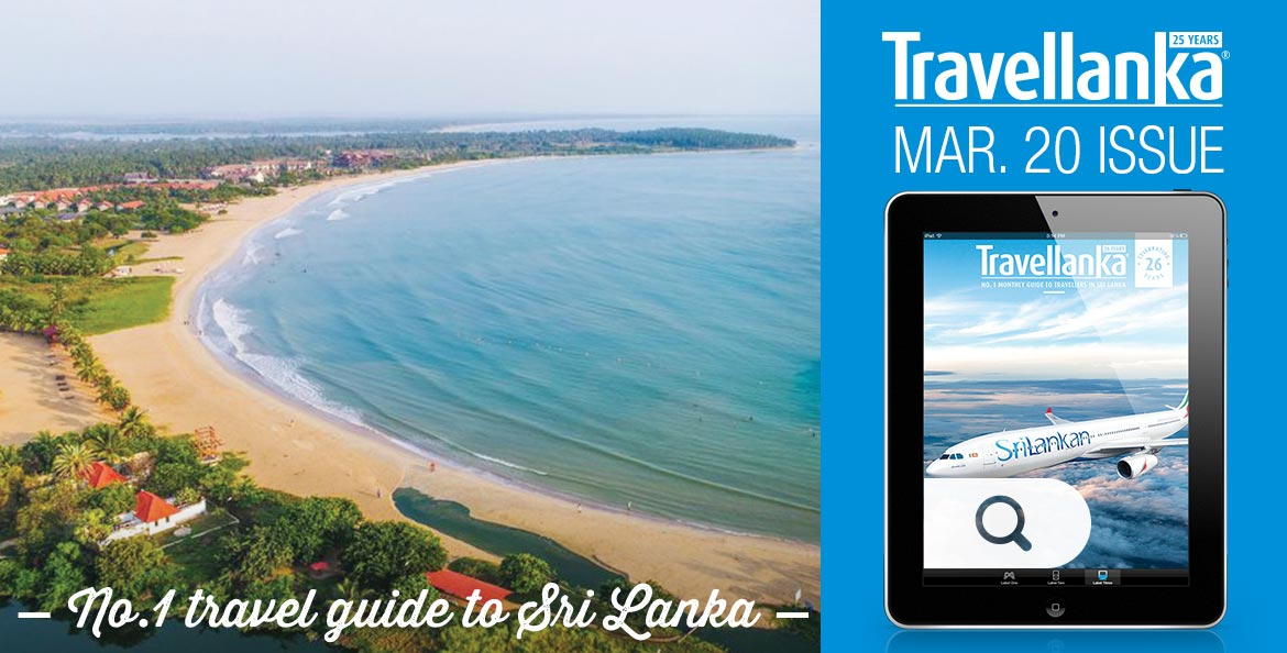 travel lanka – Sri Lanka Travel Guide March 2020 Issue